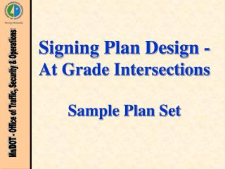Signing Plan Design - At Grade Intersections Sample Plan Set