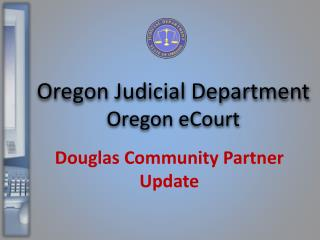 Douglas Community Partner Update