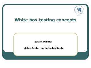 White box testing concepts
