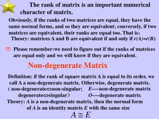 Theory: matrices A and B are equivalent if and only if  r(A)=r(B).