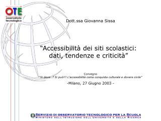 """""""Accessibilità dei siti scolastici: dati, tendenze e criticità"""""""
