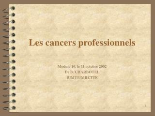 Les cancers professionnels