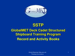 SSTP GlobalMET Deck Cadet  Structured Shipboard Training Program Record and Activity Books