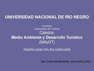San Carlos de Bariloche, ciclo lectivo 2012