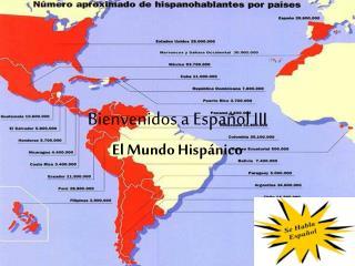Bienvenidos  a  Español  III