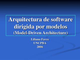 Arquitectura de software dirigida por modelos (Model-Driven Architecture)