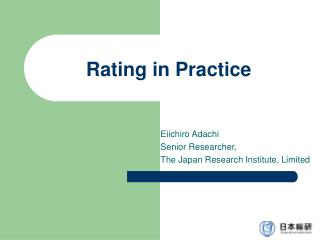 Rating in Practice