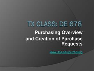 TX Class: DE 678