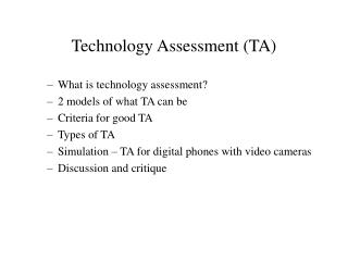 Technology Assessment (TA)
