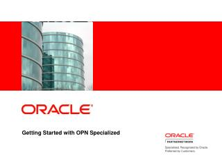 Getting Started with OPN Specialized