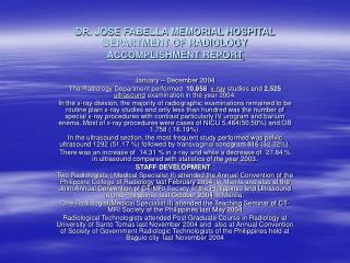 DR. JOSE FABELLA MEMORIAL HOSPITAL DEPARTMENT OF RADIOLOGY ACCOMPLISHMENT REPORT