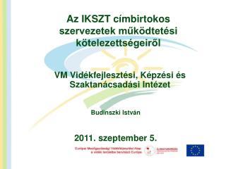 Az IKSZT címbirtokos szervezetek működtetési kötelezettségeiről