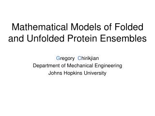Mathematical Models of Folded and Unfolded Protein Ensembles