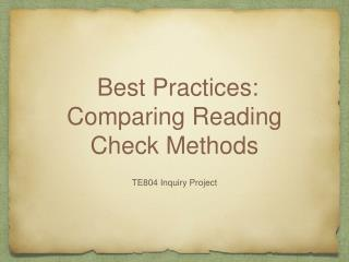 Best Practices: Comparing Reading Check Methods