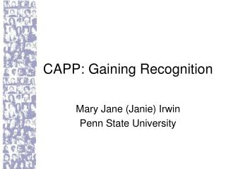 CAPP: Gaining Recognition