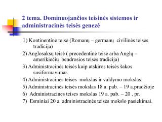 2 tema. Dominuojančios teisinės sistemos ir administracinės teisės genezė