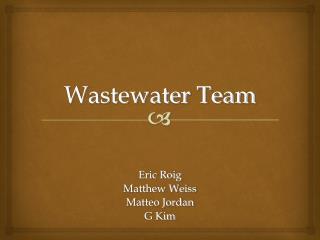 Wastewater Team
