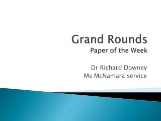 Grand Rounds Paper of the Week