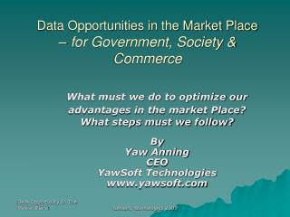 Data Opportunities in the Market Place –  for Government, Society & Commerce