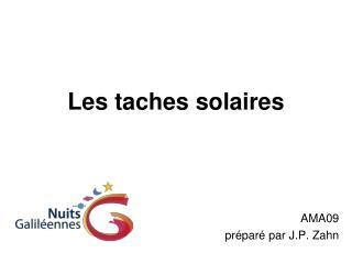Les taches solaires