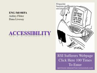 RSI Sufferers Webpage Click Here 100 Times To Enter (permission obtained from Cartoonstock)