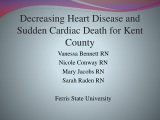 Decreasing Heart Disease and Sudden Cardiac Death for Kent County