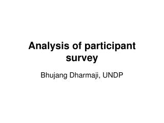 Analysis of participant survey