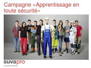 Campagne «Apprentissage en toute sécurité»