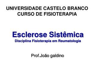Esclerose Sistêmica Disciplina Fisioterapia em Reumatologia