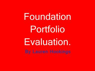Foundation Portfolio Evaluation .