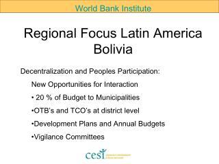 Regional Focus Latin America Bolivia