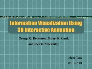 Information Visualization Using 3D Interactive Animation
