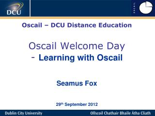 Oscail � Welcome Day