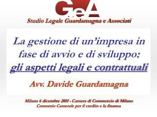 La gestione di un'impresa in fase di avvio e di sviluppo :  gli aspetti legali e contrattuali