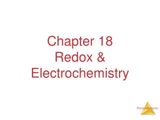 Chapter 18 Redox & Electrochemistry