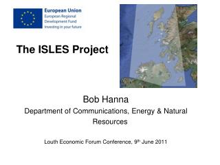 The ISLES Project