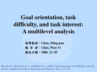 Goal orientation, task difficulty, and task interest: A multilevel analysis