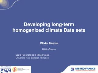 Developing long-term homogenized climate Data sets