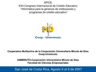 San José de Costa Rica, Agosto 6 al 9 de 2007