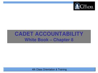 CADET ACCOUNTABILITY White Book – Chapter 8