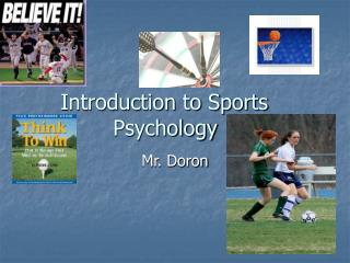 Introduction to Sports 		Psychology
