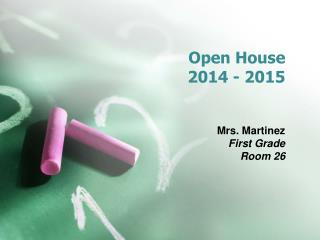 Open House  2014 - 2015