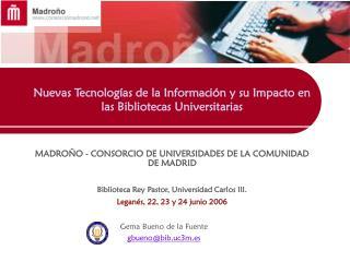 Nuevas Tecnologías de la Información y su Impacto en las Bibliotecas Universitarias
