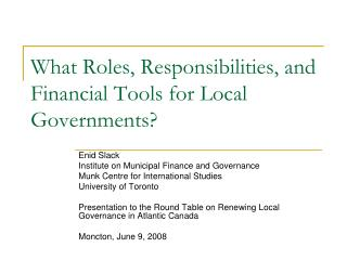 What Roles, Responsibilities, and Financial Tools for Local Governments?