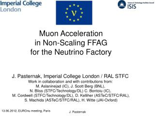 Muon Acceleration in Non-Scaling  FFAG f or the Neutrino Factory