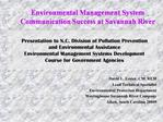 Presentation to N.C. Division of Pollution Prevention and Environmental Assistance Environmental Management Systems Deve