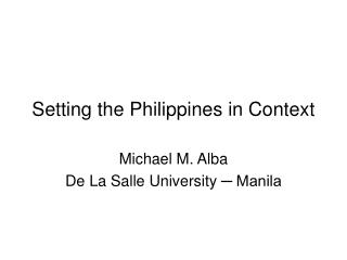 Setting the Philippines in Context