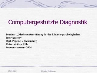 Computergest�tzte Diagnostik