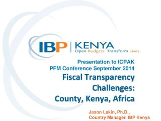 Jason Lakin, Ph.D.,  Country Manager, IBP Kenya
