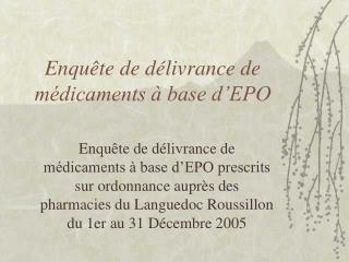 Enquête de délivrance de médicaments à base d'EPO